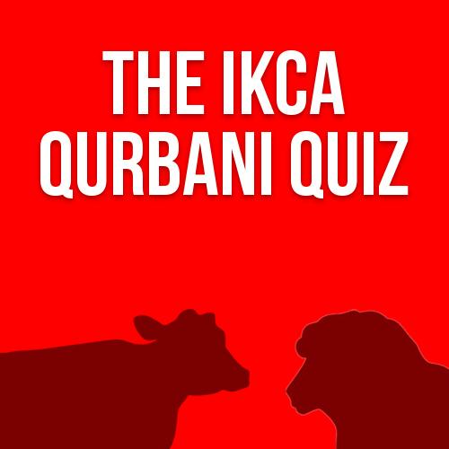 The IKCA Qurbani Quiz